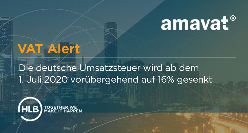 Die deutsche Umsatzsteuer wird ab dem 1. Juli 2020 vorübergehend auf 16% gesenkt